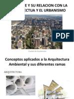 Ambiente y Su Relacion Con La Arquitectua y La Ecologia