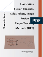 Unification of Fusion Theories, Rules, Filters, Image Fusion and Target Tracking Methods (UFT)