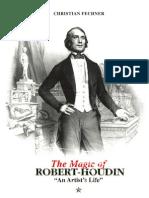 Christian Fechner - Magic of Robert-Houdin an Artist's Life Vol. 1
