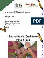 Apresentação Educação Inclusiva Rita Cordeiro Esmeralda e Fabiana Seminario