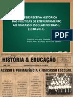 Uma Perspectiva Histórica Das Políticas de Enfrentamento Ao Fracasso Escolar No Brasil_afirse