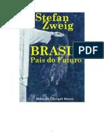 Stefan Zweig Brasil Pais Do Futuro