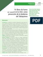Espacios 100% libres de humo de tabaco en la UAZ, como prevención de la Epidemia del Tabaquismo
