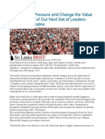 Let Us Apply Pressure and Change the Value Commitments of Our Next Set of Leaders-Chandra Jayaratne