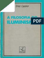 CASSIRER, Ernst. a Filosofia Do Iluminismo (1. Ed.)