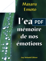 Masaru Emoto - L Eau Memoire de Nos Emotions