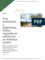 Con Préstamos y Exigencias, China Expande Su Influencia en América Latina - The New York Times