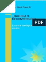 QUIEBRA O RECONVERSION La Moral Teologica en Apuros - Juan Masiá