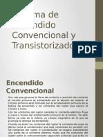 Sistema de Encendido Convencional y Transistorizado Exposicion