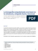 La Tomografía Computarizada Cone Beam en La Ortodoncia Ortodpedia Facial y Funcional