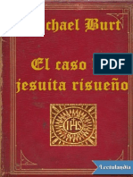 El Caso Del Jesuita Risueno - Michael Burt