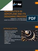 Aeronautics in Aeroplane and Its Designing Processes