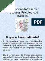 Aula 2 - Personalidade e Processos Psicológicos Básicos Novo