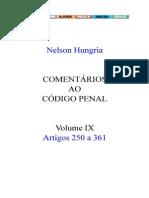 Nélson Hungria - Comentários Ao Código Penal - Volume IX - Arts. 250 a 361 - Ano 1958
