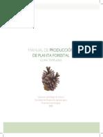 Manual para Producciòn de Planta Forestal de Clima Templado Frìo