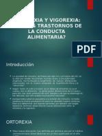 Ortorexia y Vigorexia