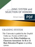 UPHSL Grading System
