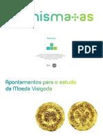 Apontamentos Para o Estudo Da Moeda Visigoda - António Carlos Diogo