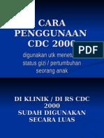 2__cara Penggunaan Cdc 2000