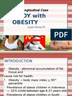 Sajian Kasus Longitudinal Obesitas Anak