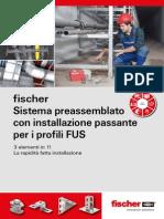 fischer Sistema preassemblato con installazione passante per i profili FUS