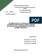 Optimizacion de La Produccion Del Yacimiento Bachaquero Tierra Atravez Del Metodo de Levantamiento Artificial Bombeo Mecanico