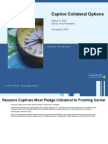 Captive Insurance Collateral Options