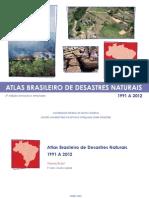 Atlas Brasileiro de Desastres Naturais 2 Ed.