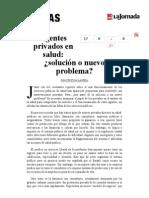 La Jornada- Agentes privados en salud- ¿solución o nuevo problema-.pdf