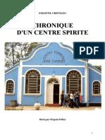 Cristiano Emanuel Chroniques d'Un Centre Spirite Yjs