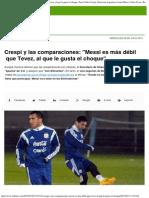 Crespi y Las Comparaciones_ Messi Es Más Débil Que Tevez, Al Que Le Gusta El Ch
