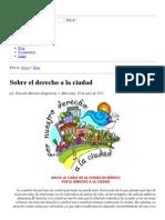 Sobre El Derecho a La Ciudad « La Ciudad Viva