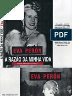 Eva Perón - A Razão Da Minha Vida