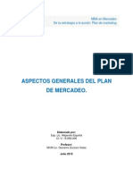 Aspectos Generales Del Plan de Marketing. (de La Estrategia a La Accion) - Alejandro España