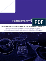 Positive Money - Increasing Competition in Payment Services