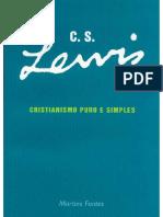 C. S. Lewis - Cristianismo Puro e Simples - Livro I