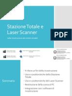 Stazione Totale e Laser Scanner