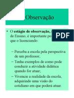 Estágio de Observação