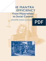 Jennifer Karns Alexander - The Mantra of Efficiency From Waterwheel to Social Control