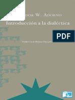 Theodor W Adorno - Introduccion a La Dialectica