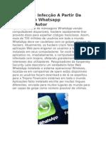 O Risco de Infecção a Partir Da Web Trojan Whatsapp Aplicação Autor