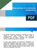 Installing aerials in communal properties