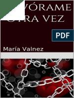 Devorame Otra Vez - Maria Valnez