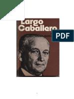Largo Caballero, Francisco - Mis Recuerdos