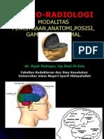 20. Kuliah Neuroradiologi,PEMERIKSAAN Normal Kepala (Dr. Ayat Sp.rad)