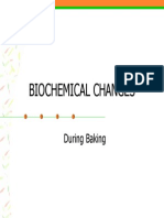 Biochemical Changes During Baking