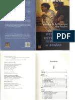Pedro, Estevão, Tiago e João - Estudos do cristianismo não Paulino