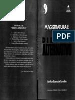 Amilton Bueno de Carvalho, Magistratura e Direito Alternativo, 1. ed., 1992.