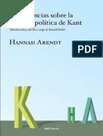 Arendt Hannah - Conferencias Sobre La Filosofia Politica De Kant.PDF