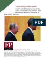 Vladimir Putin's Good-Cop, Bad-Cop Act
